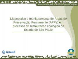 Diagnóstico e monitoramento de Áreas de Preservação Permanente (APPs) em processo de restauração ecológica no Estado de São Paulo